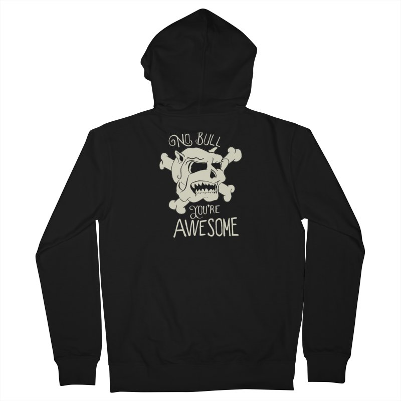 No Bull You're Awesome Men's Zip-Up Hoody by TenAnchors's Artist Shop