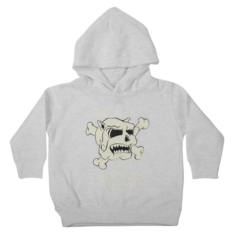 No Bull You're Awesome Kids Toddler Pullover Hoody by TenAnchors's Artist Shop