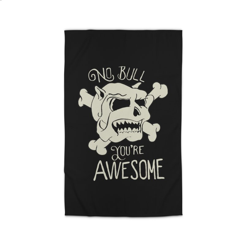 No Bull You're Awesome Home Rug by TenAnchors's Artist Shop