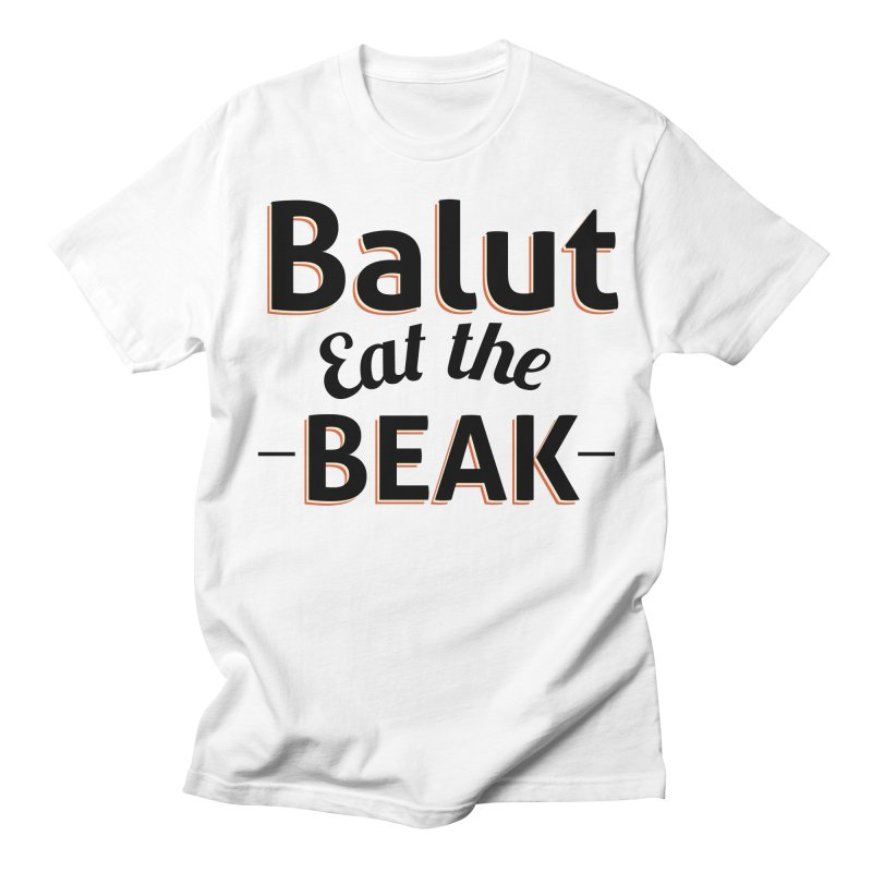 Eat the Beak Men's T-shirt by TenAnchors's Artist Shop