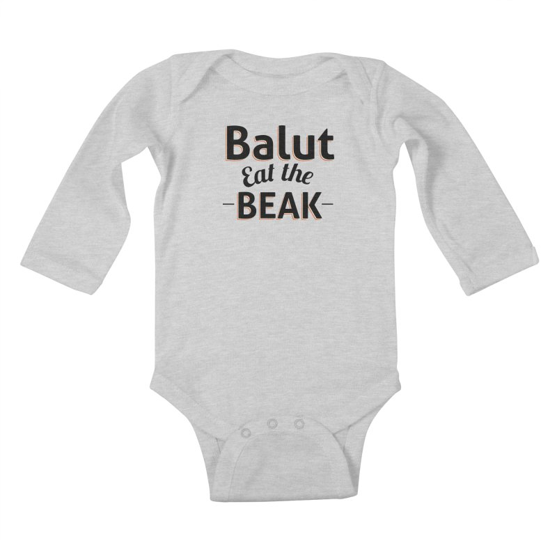 Eat the Beak Kids Baby Longsleeve Bodysuit by TenAnchors's Artist Shop