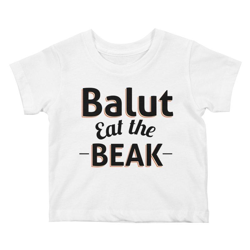 Eat the Beak Kids Baby T-Shirt by TenAnchors's Artist Shop
