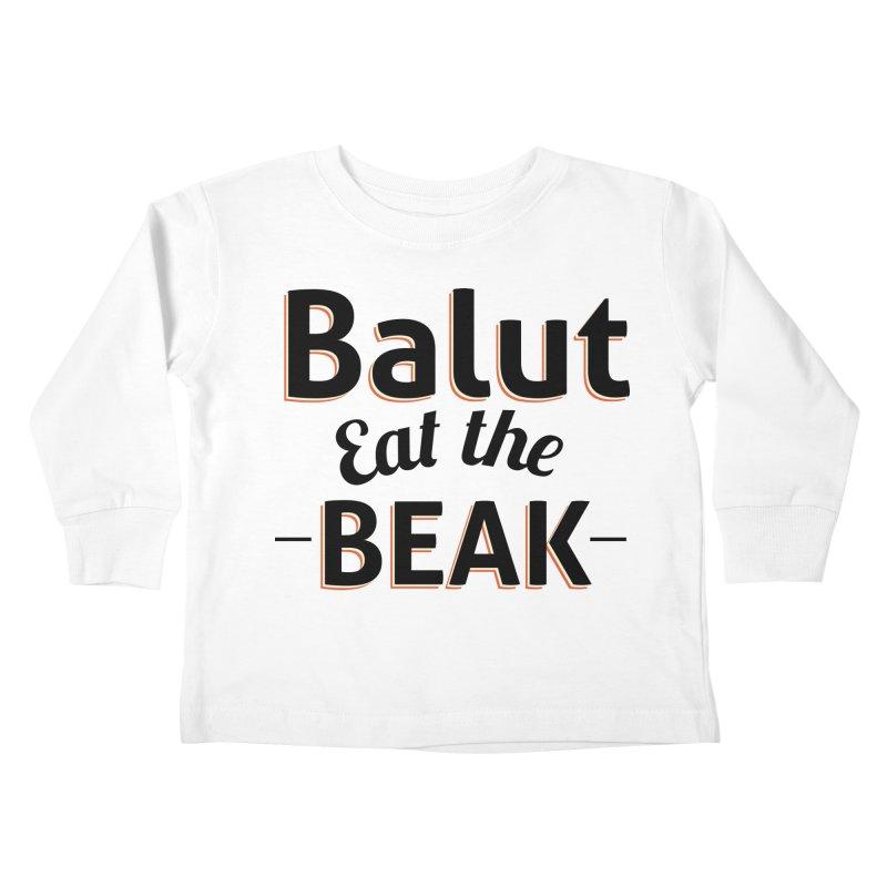 Eat the Beak Kids Toddler Longsleeve T-Shirt by TenAnchors's Artist Shop