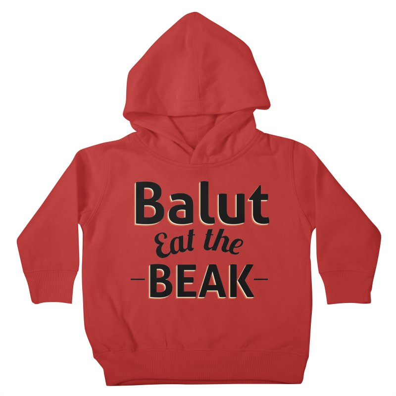 Eat the Beak Kids Toddler Pullover Hoody by TenAnchors's Artist Shop