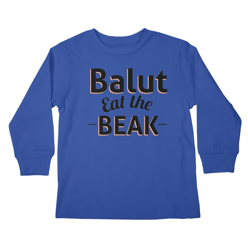 Eat the Beak Kids Longsleeve T-Shirt by TenAnchors's Artist Shop