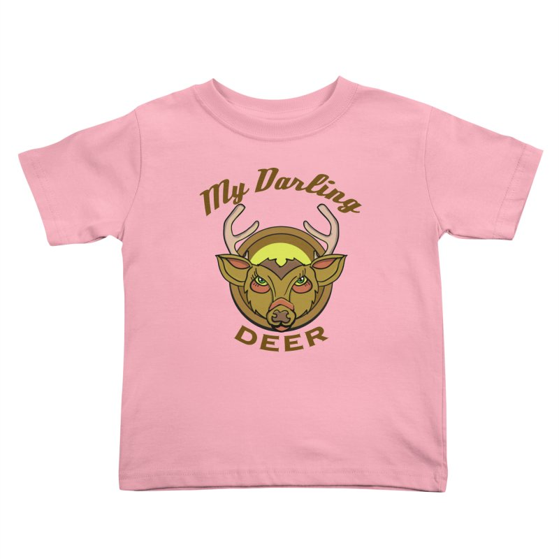 My Darling Deer Kids Toddler T-Shirt by TenAnchors's Artist Shop