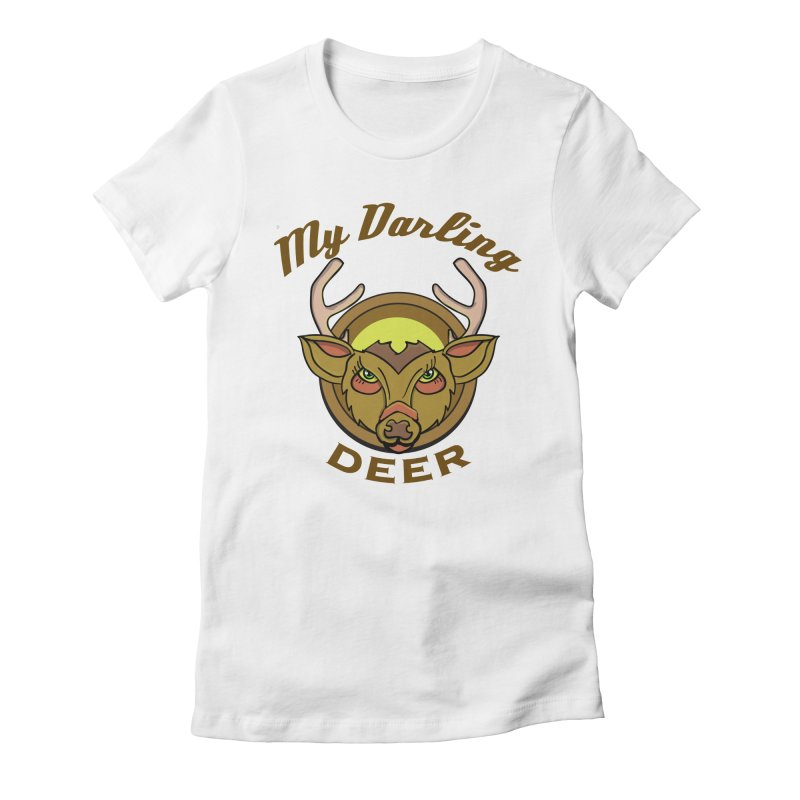 My Darling Deer Women's Fitted T-Shirt by TenAnchors's Artist Shop