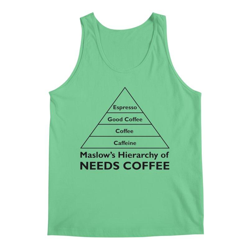 Maslow's Hierarchy of Needs Coffee Men's Regular Tank by TenEastRead's Artist Shop