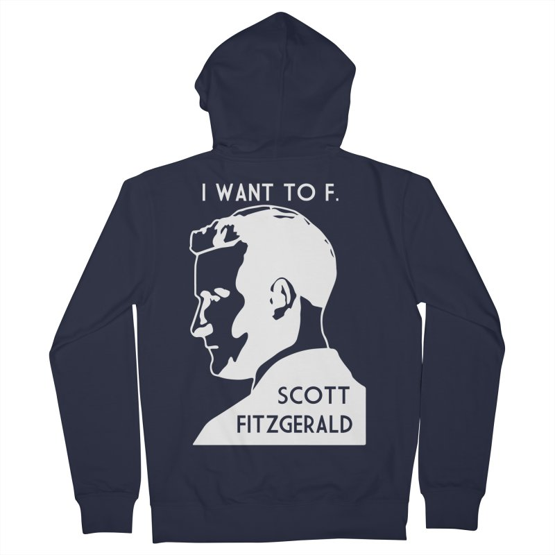 I Want to F. Scott Fitzgerald Women's  by TenEastRead's Artist Shop
