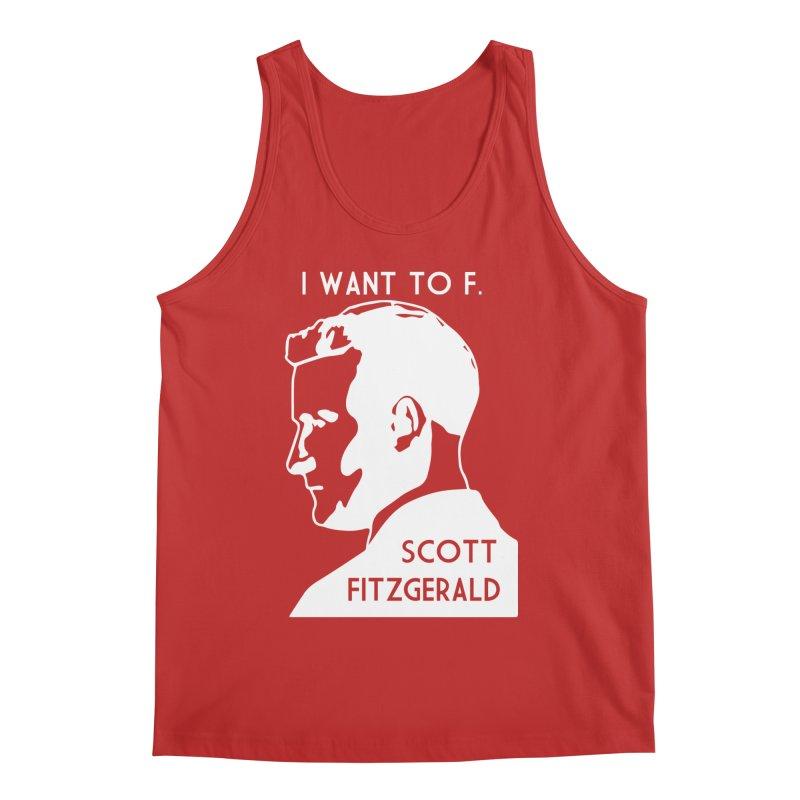 I Want to F. Scott Fitzgerald Men's Regular Tank by TenEastRead's Artist Shop