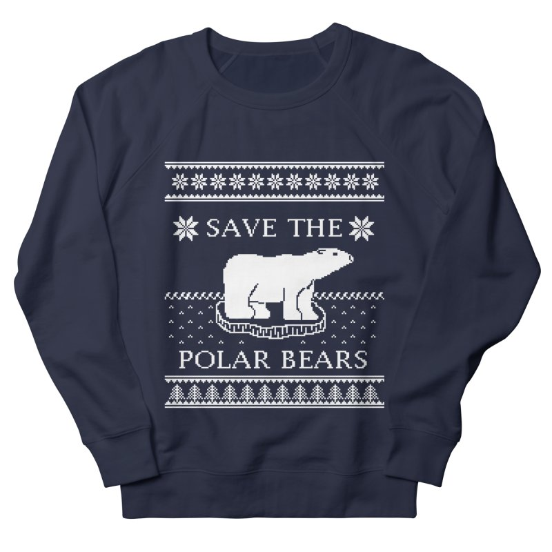 Save The Polar Bears Ugly Sweater Tee Men's French Terry Sweatshirt by TenEastRead's Artist Shop