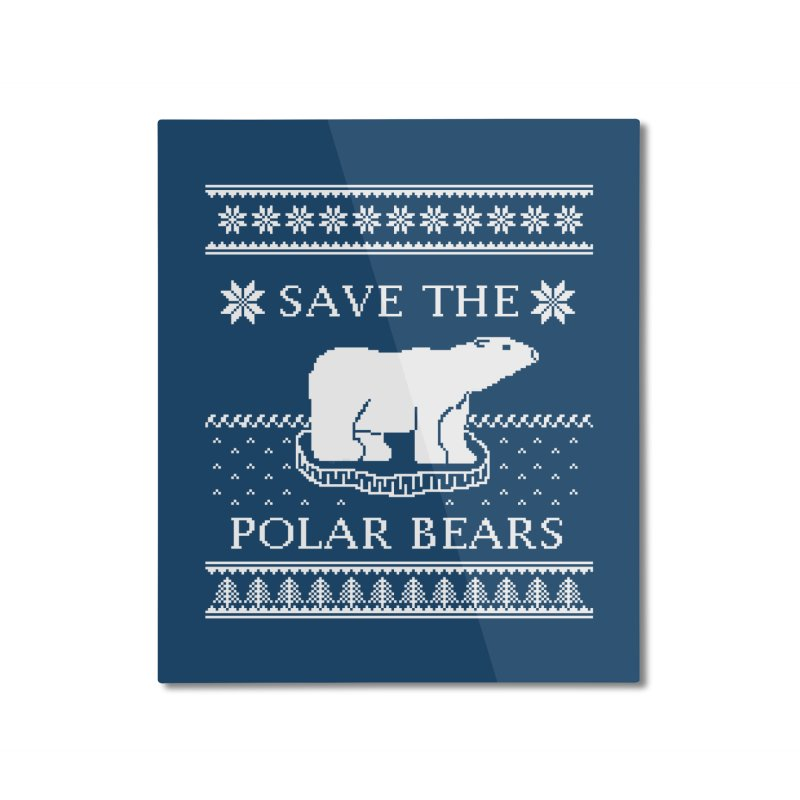 Save The Polar Bears Ugly Sweater Tee Home Mounted Aluminum Print by TenEastRead's Artist Shop