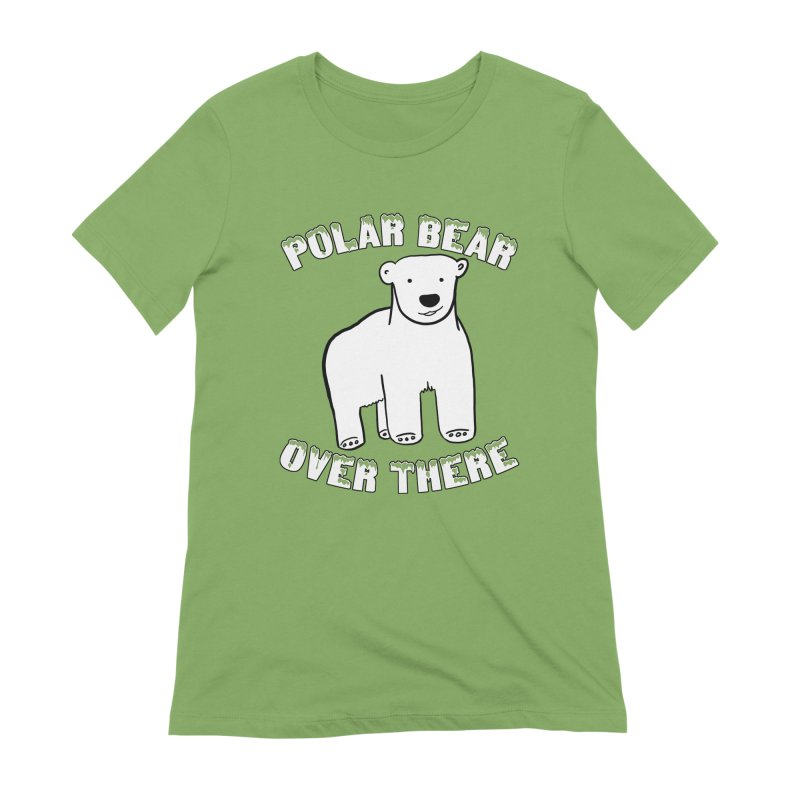 Polar Bear Over There Women's Extra Soft T-Shirt by TenEastRead's Artist Shop