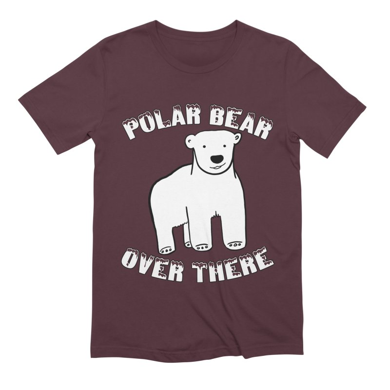 Polar Bear Over There Men's Extra Soft T-Shirt by TenEastRead's Artist Shop