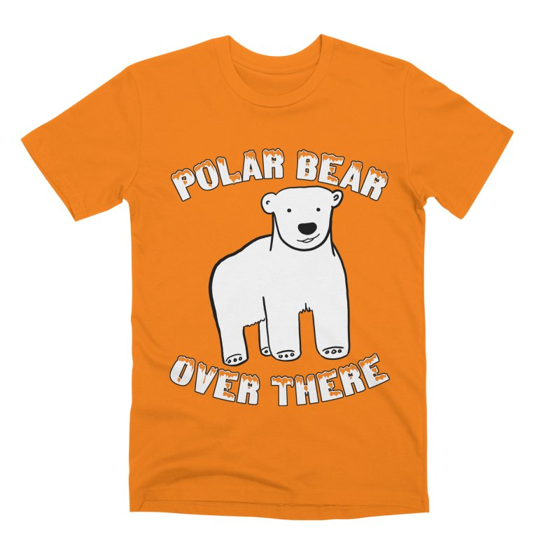 Polar Bear Over There Men's Premium T-Shirt by TenEastRead's Artist Shop