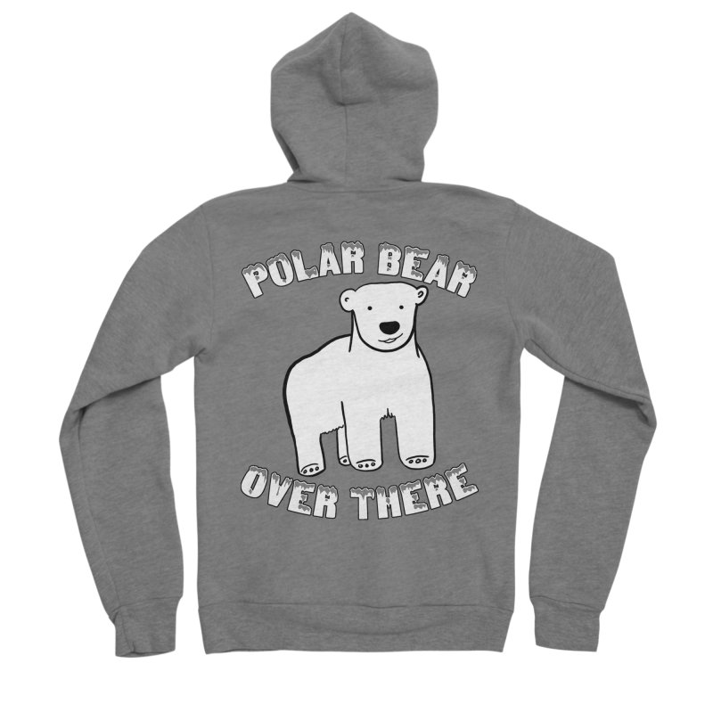 Polar Bear Over There Women's Sponge Fleece Zip-Up Hoody by TenEastRead's Artist Shop