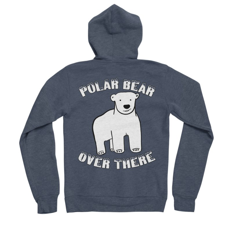 Polar Bear Over There Women's Sponge Fleece Zip-Up Hoody by TenEastRead's Artist Shop