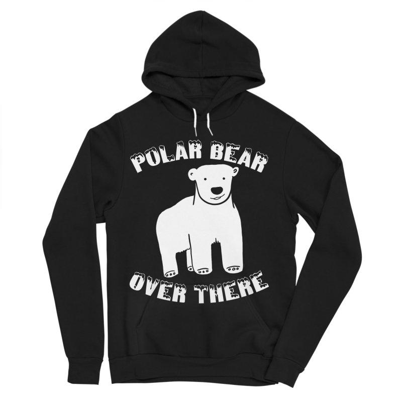 Polar Bear Over There Women's Sponge Fleece Pullover Hoody by TenEastRead's Artist Shop