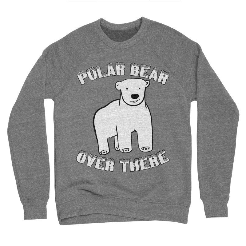 Polar Bear Over There Men's Sponge Fleece Sweatshirt by TenEastRead's Artist Shop