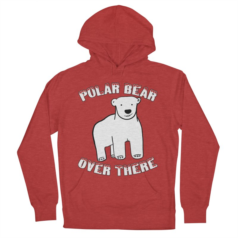 Polar Bear Over There Women's French Terry Pullover Hoody by TenEastRead's Artist Shop