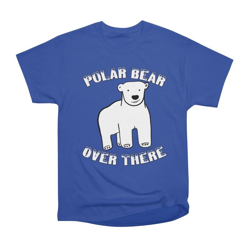 Polar Bear Over There Men's Heavyweight T-Shirt by TenEastRead's Artist Shop
