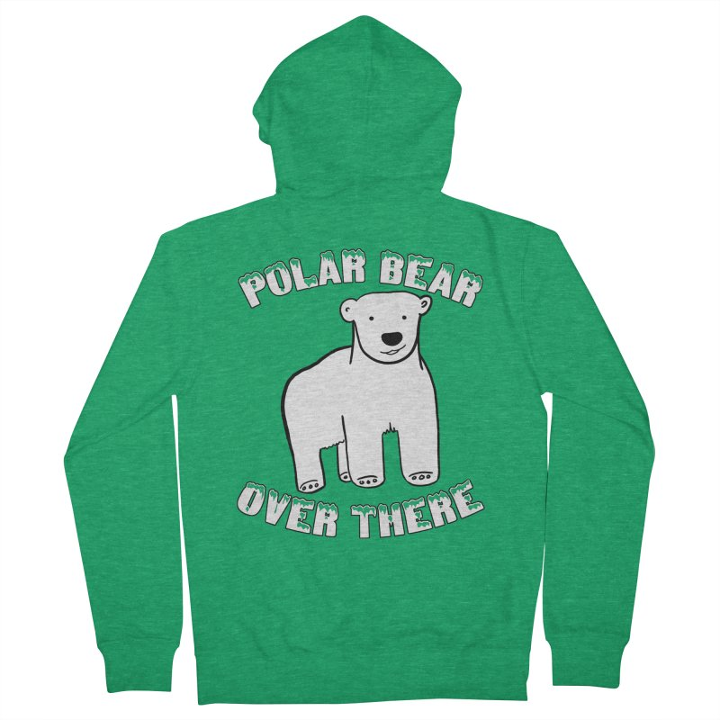 Polar Bear Over There Women's French Terry Zip-Up Hoody by TenEastRead's Artist Shop