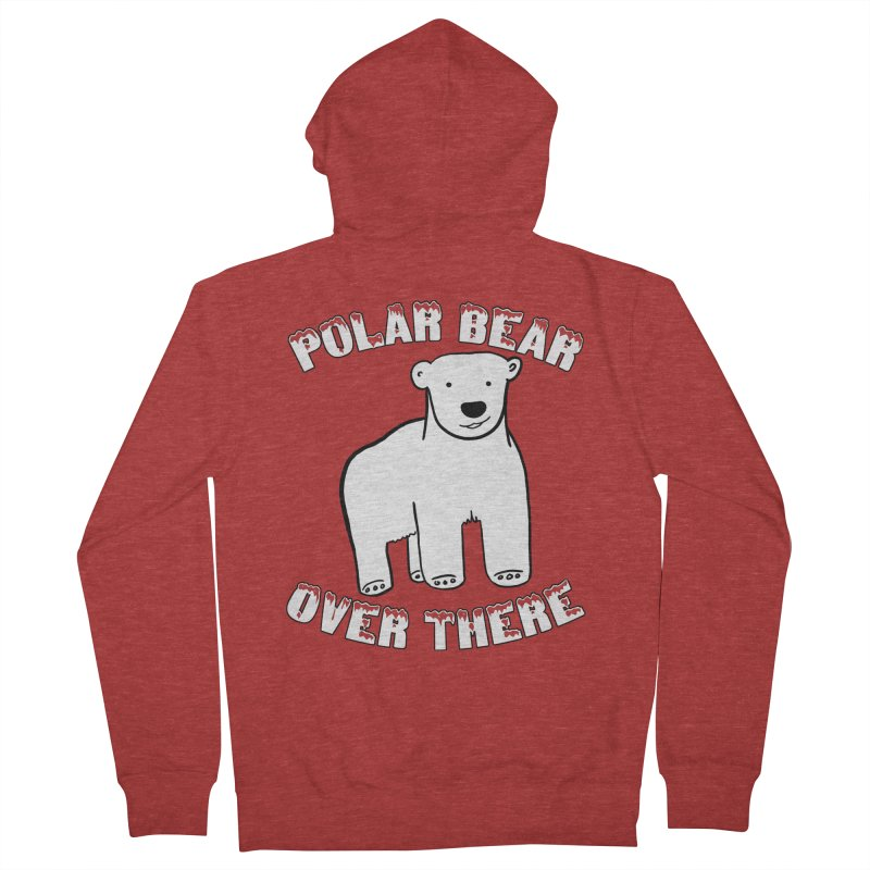 Polar Bear Over There Men's French Terry Zip-Up Hoody by TenEastRead's Artist Shop