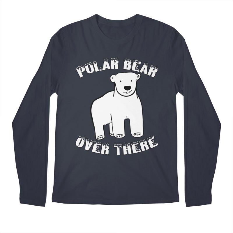 Polar Bear Over There Men's Regular Longsleeve T-Shirt by TenEastRead's Artist Shop