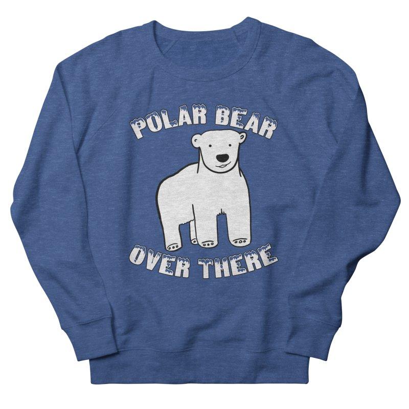 Polar Bear Over There Men's Sweatshirt by TenEastRead's Artist Shop
