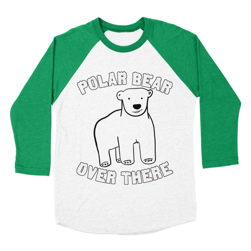 Polar Bear Over There Women's Baseball Triblend Longsleeve T-Shirt by TenEastRead's Artist Shop