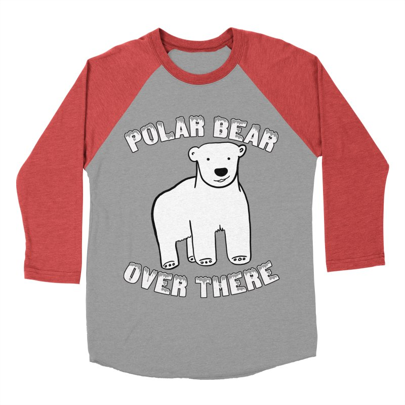 Polar Bear Over There Women's Baseball Triblend Longsleeve T-Shirt by TenEastRead's Artist Shop