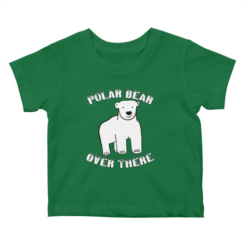 Polar Bear Over There Kids Baby T-Shirt by TenEastRead's Artist Shop