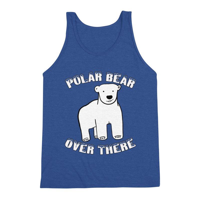 Polar Bear Over There Men's Tank by TenEastRead's Artist Shop