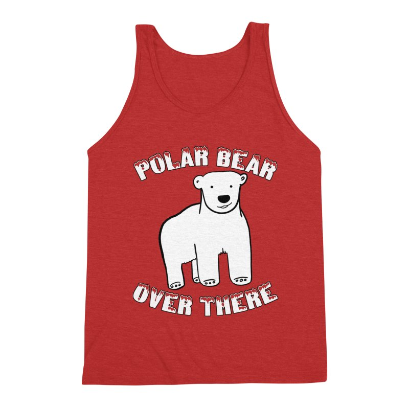 Polar Bear Over There Men's Triblend Tank by TenEastRead's Artist Shop