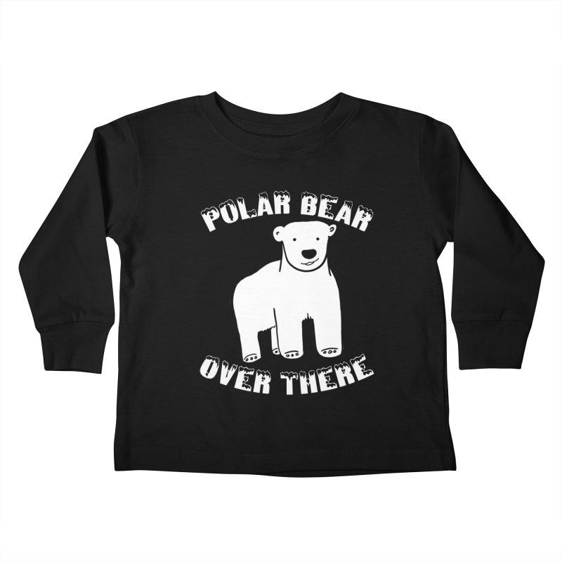 Polar Bear Over There Kids Toddler Longsleeve T-Shirt by TenEastRead's Artist Shop