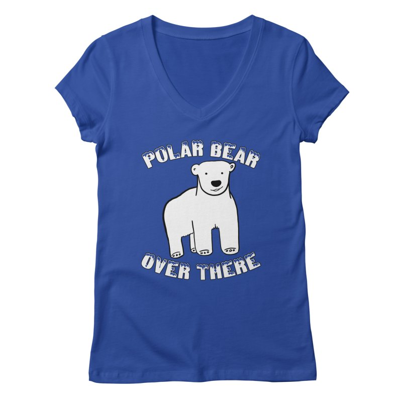 Polar Bear Over There Women's Regular V-Neck by TenEastRead's Artist Shop