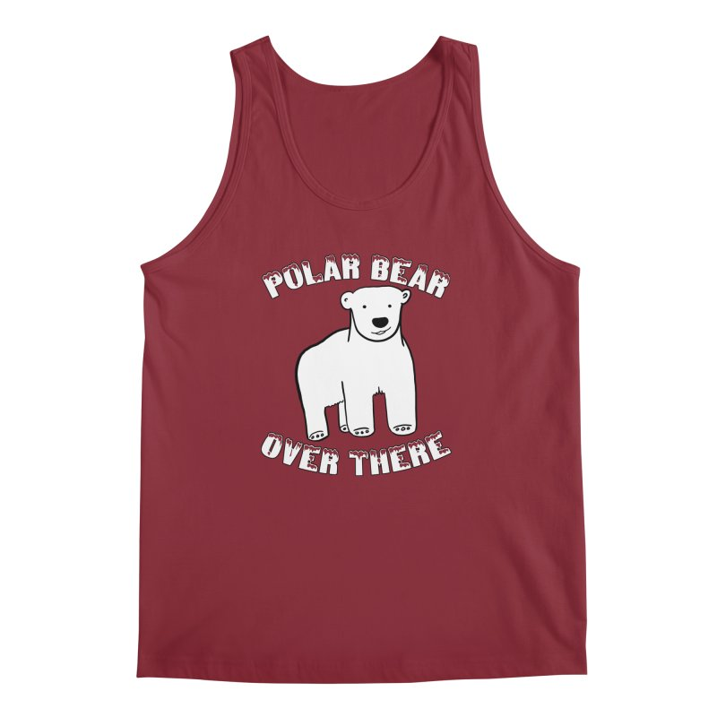 Polar Bear Over There Men's Tank by TenEastRead's Artist Shop