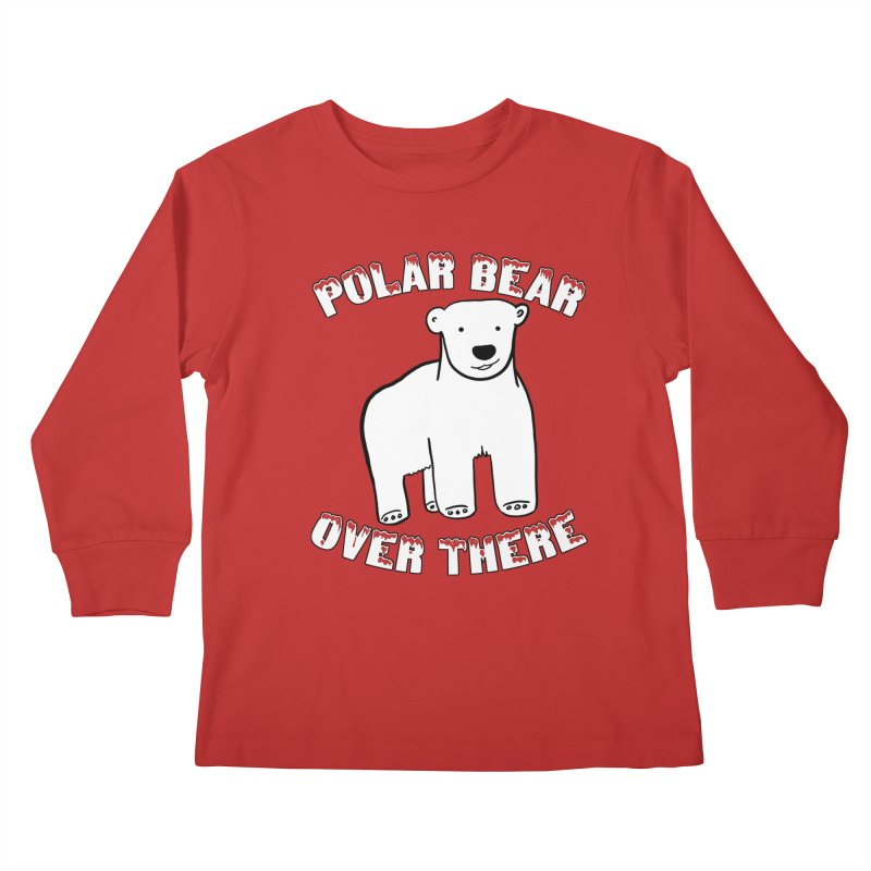 Polar Bear Over There Kids Longsleeve T-Shirt by TenEastRead's Artist Shop