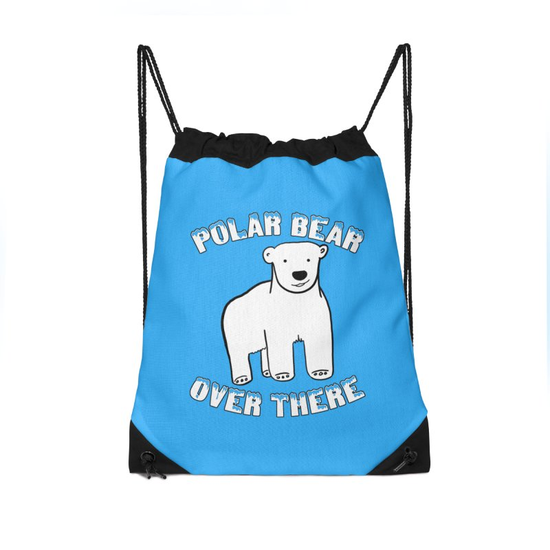 Polar Bear Over There Accessories Drawstring Bag Bag by TenEastRead's Artist Shop