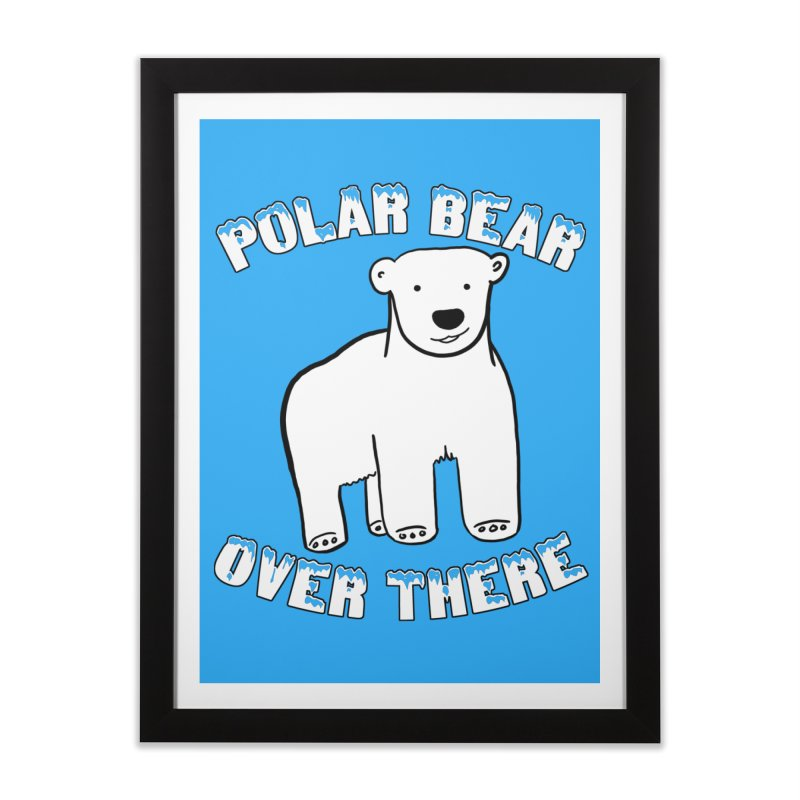 Polar Bear Over There Home Framed Fine Art Print by TenEastRead's Artist Shop
