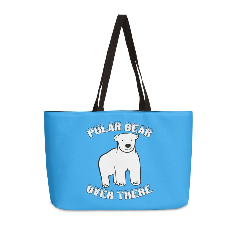 Polar Bear Over There Accessories Weekender Bag Bag by TenEastRead's Artist Shop