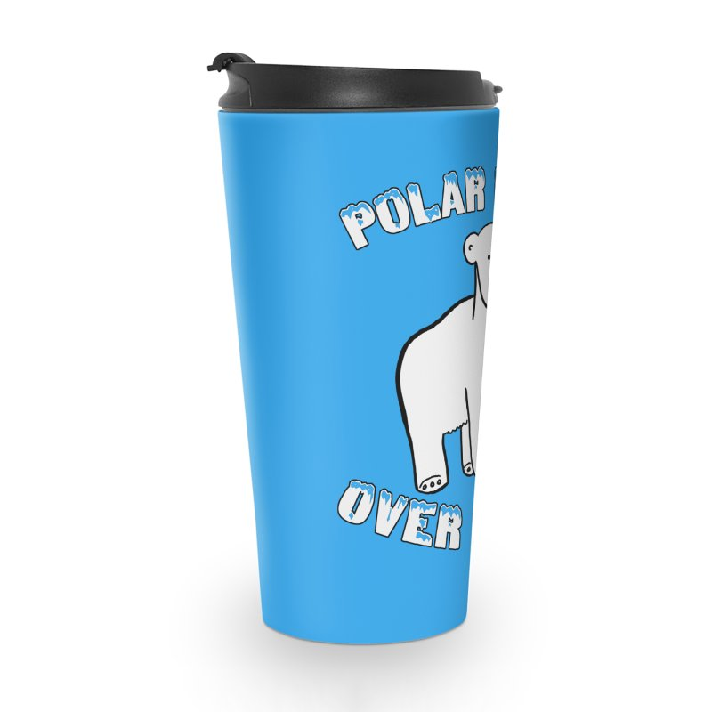 Polar Bear Over There Accessories Travel Mug by TenEastRead's Artist Shop