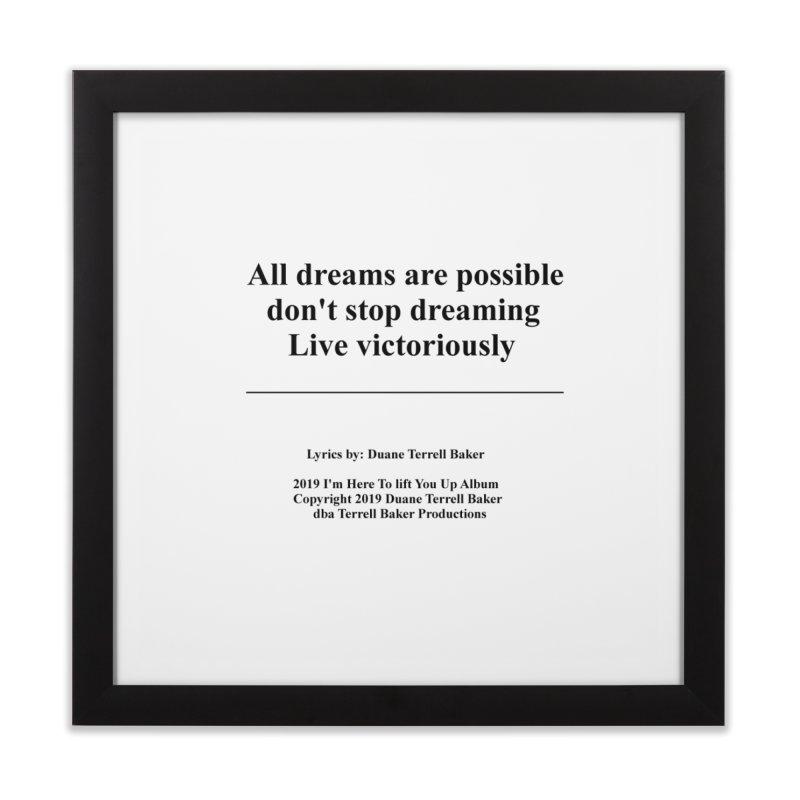 LiveVictoriouslyOption2_TerrellBaker2019ImHereToLiftYouUpAlbum_PrintedLyrics_05012019 Home Framed Fine Art Print by Duane Terrell Baker - Authorized Artwork, etc