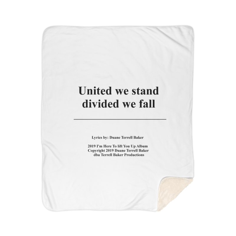 UnitedWeStand_TerrellBaker2019ImHereToLiftYouUpAlbum_PrintedLyrics_05012019 Home Sherpa Blanket Blanket by Duane Terrell Baker - Authorized Artwork, etc