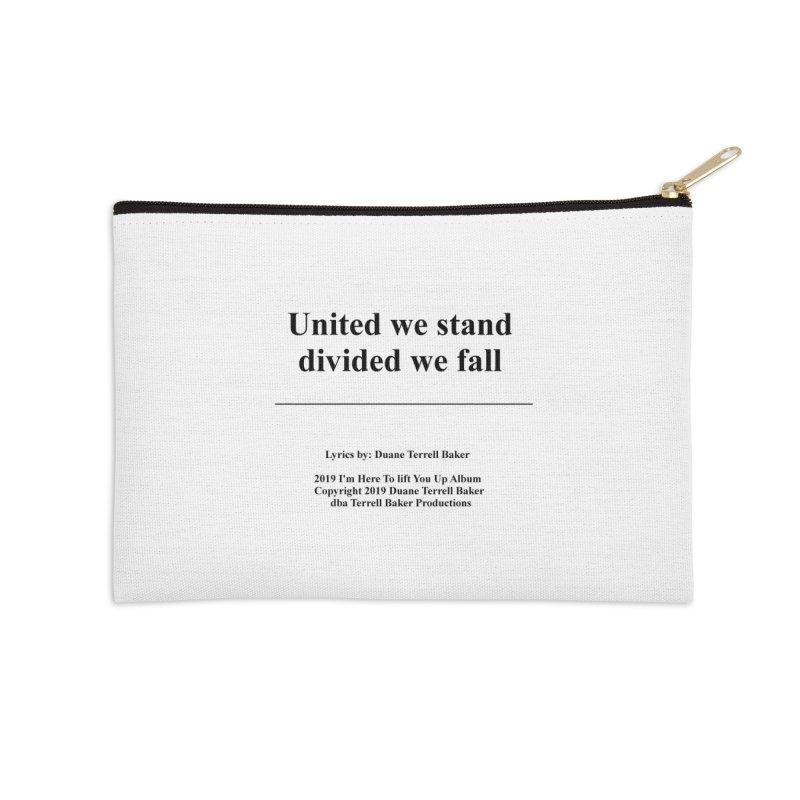 UnitedWeStand_TerrellBaker2019ImHereToLiftYouUpAlbum_PrintedLyrics_05012019 Accessories Zip Pouch by Duane Terrell Baker - Authorized Artwork, etc