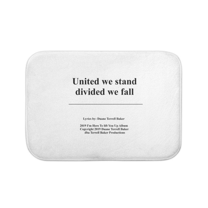 UnitedWeStand_TerrellBaker2019ImHereToLiftYouUpAlbum_PrintedLyrics_05012019 Home Bath Mat by Duane Terrell Baker - Authorized Artwork, etc