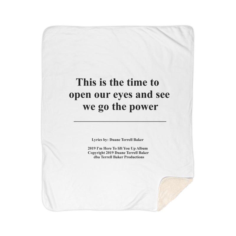 WeGotThePower_TerrellBaker2019ImHereToLiftYouUpAlbum_PrintedLyrics_05012019 Home Sherpa Blanket Blanket by Duane Terrell Baker - Authorized Artwork, etc