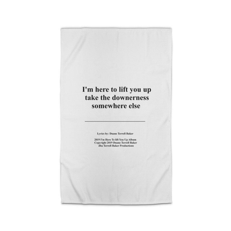 ImHereToLiftYouUp_TerrellBaker2019ImHereToLiftYouUpAlbum_PrintedLyrics_05012019 Home Rug by Duane Terrell Baker - Authorized Artwork, etc
