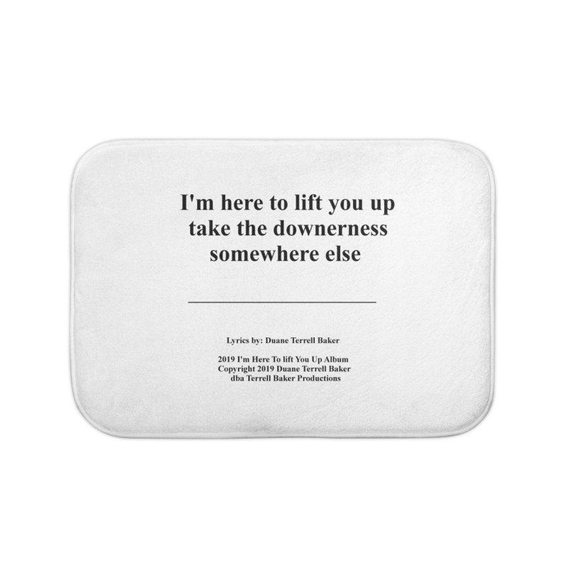 ImHereToLiftYouUp_TerrellBaker2019ImHereToLiftYouUpAlbum_PrintedLyrics_05012019 Home Bath Mat by Duane Terrell Baker - Authorized Artwork, etc