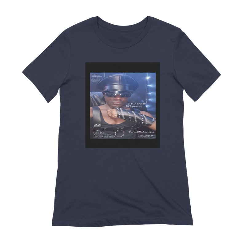 TerrellBaker_ImHereToLiftYouUp_LyricPromoArtwork10022019_3397_4481_ImHereAlbum Women's Extra Soft T-Shirt by Duane Terrell Baker - Authorized Artwork, etc